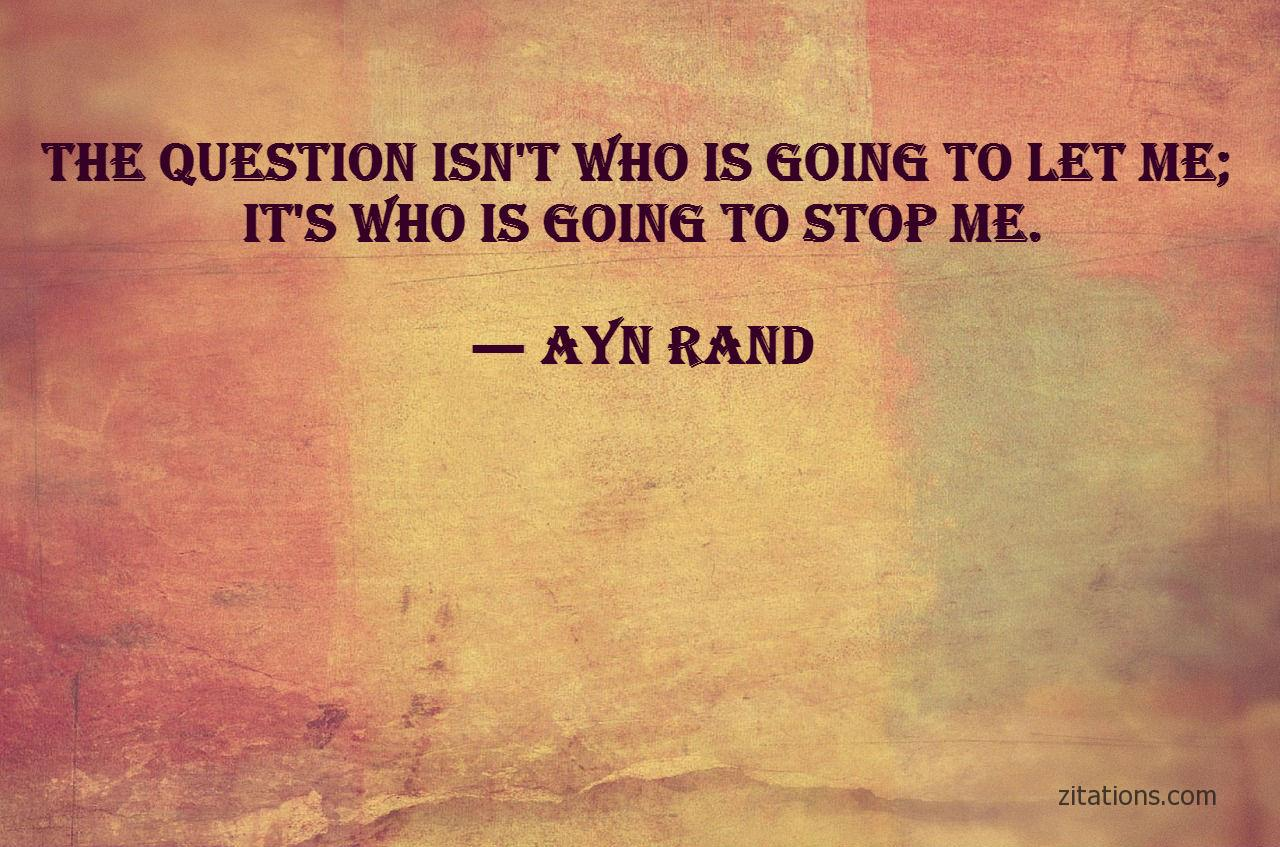 Ayn Rand - Badass Quotes 07