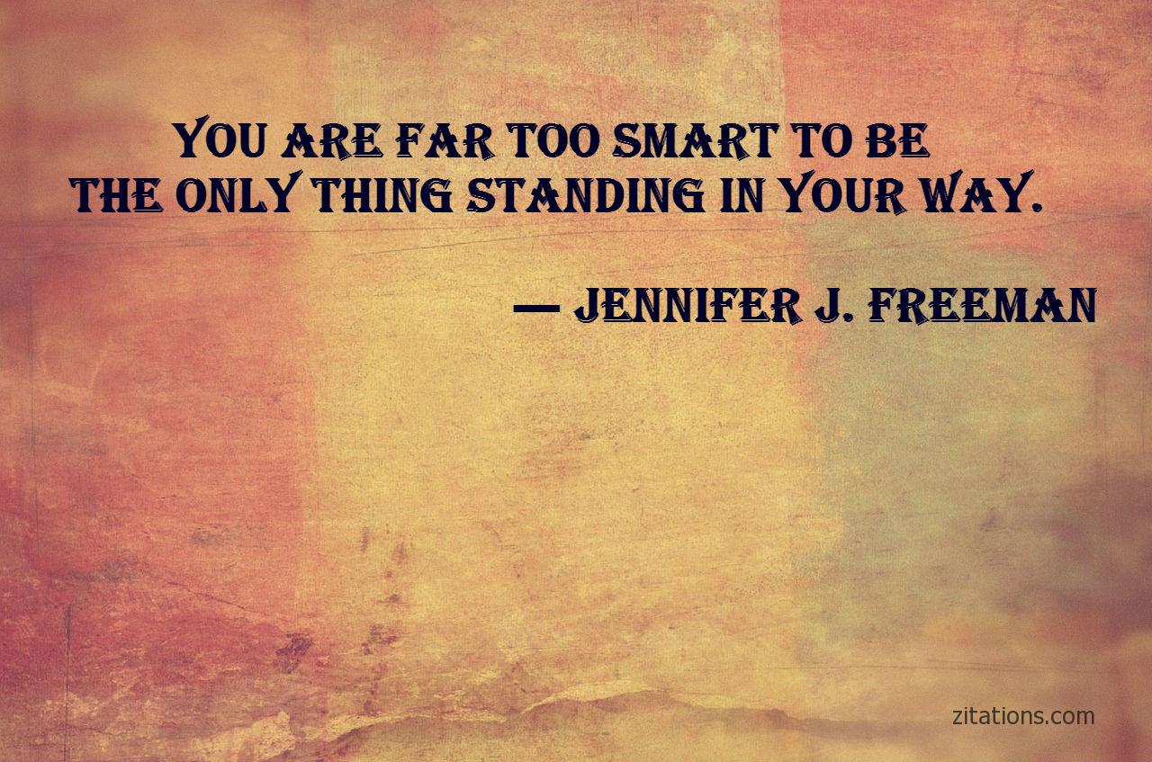 Jennifer J Freeman - Badass Quotes 9