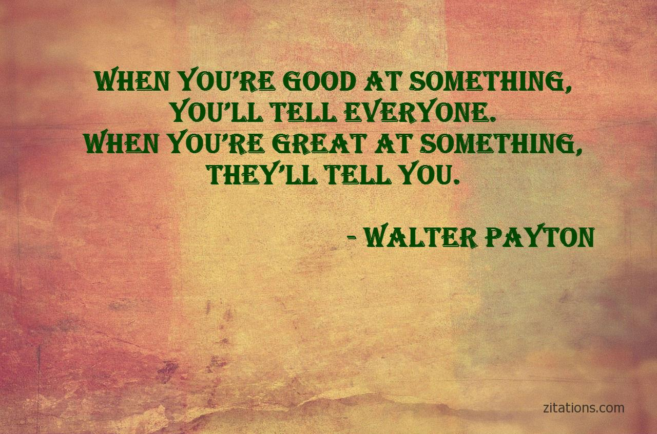 Walter Payton - Badass Quotes 05