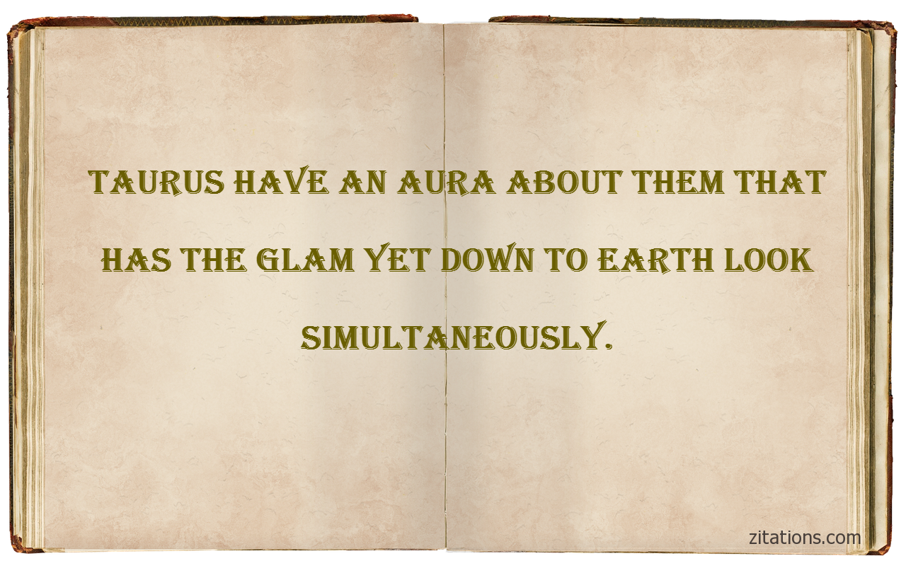 taurus quotes - 8