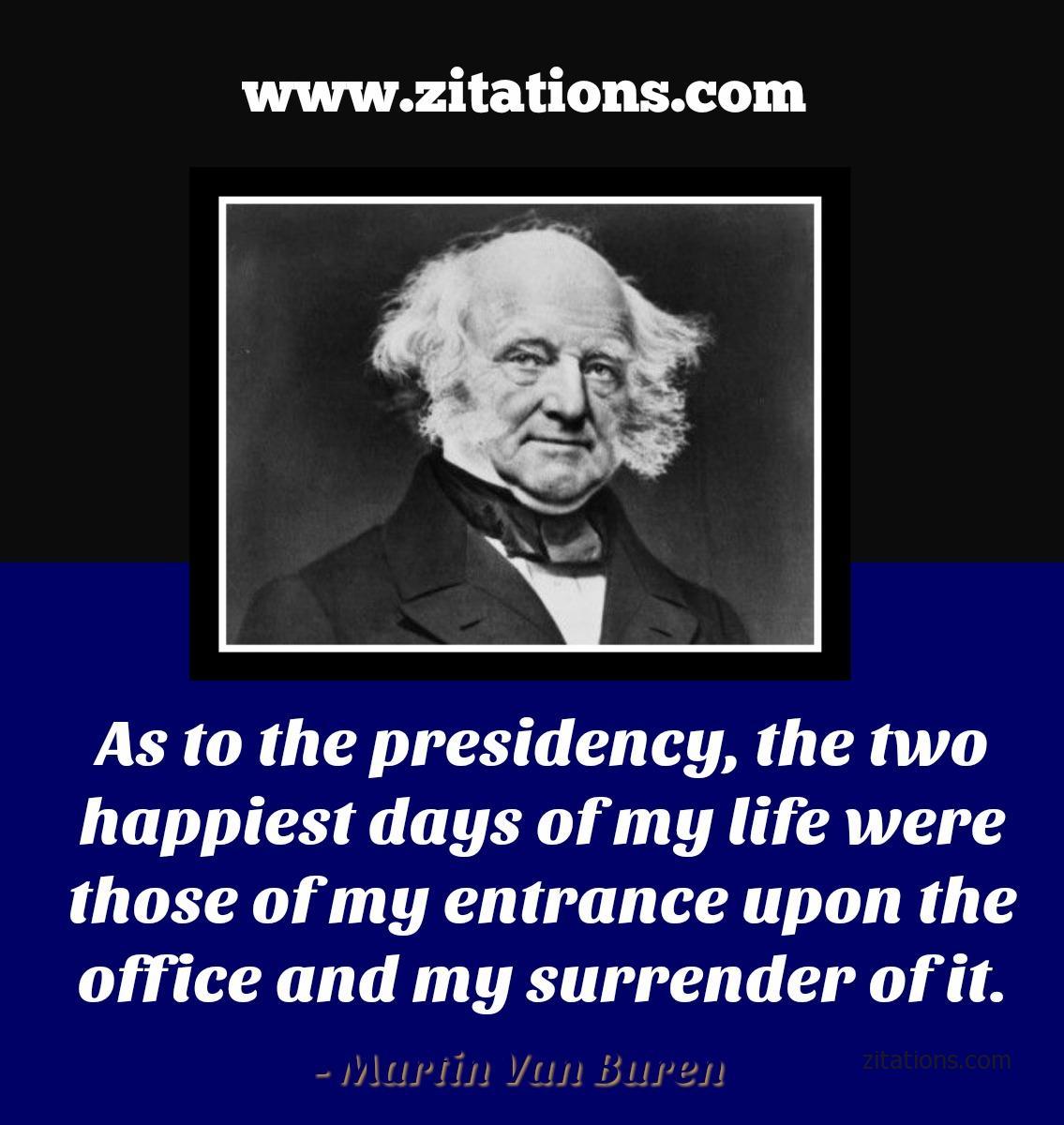 Quote from Martin Van Buren