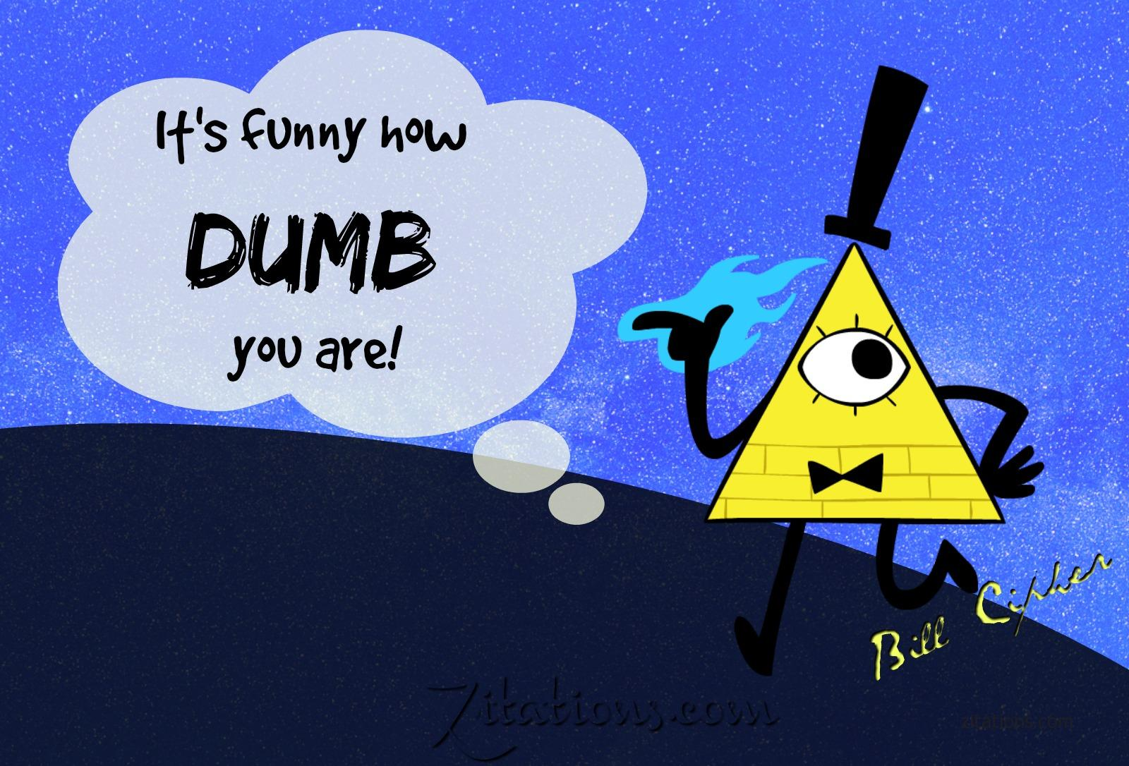 Bill Cipher Quotes