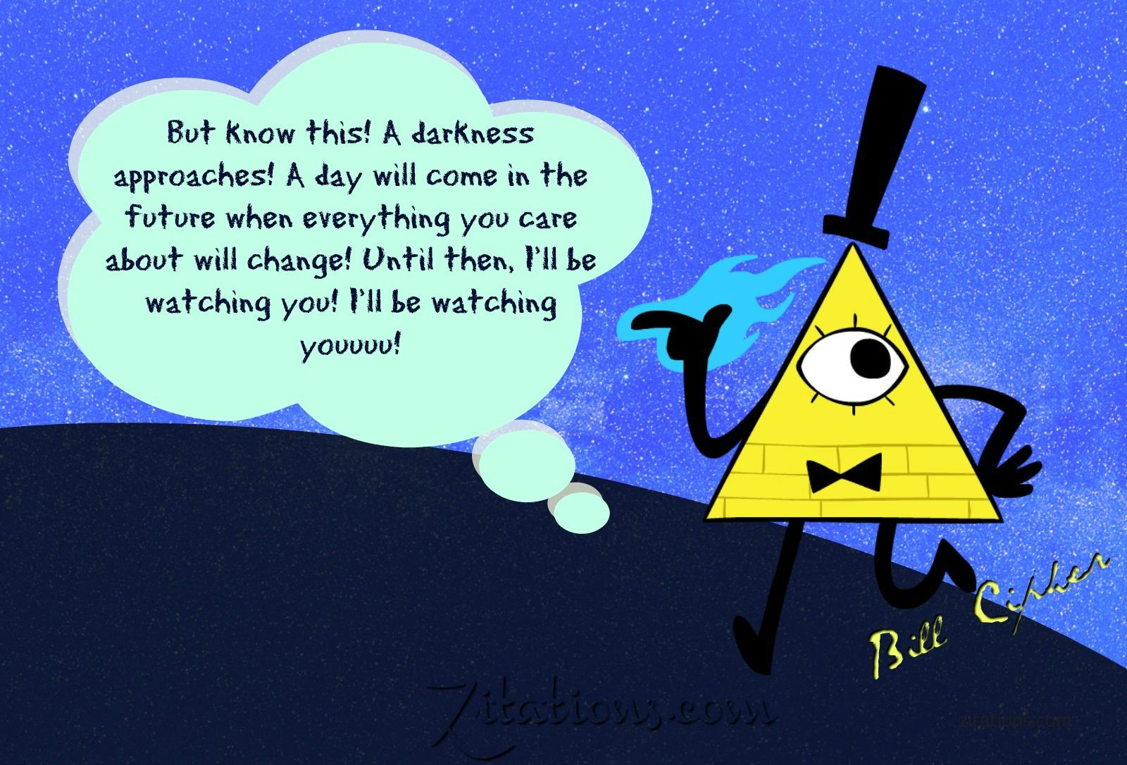 Philosophical Bill Cipher Quotes