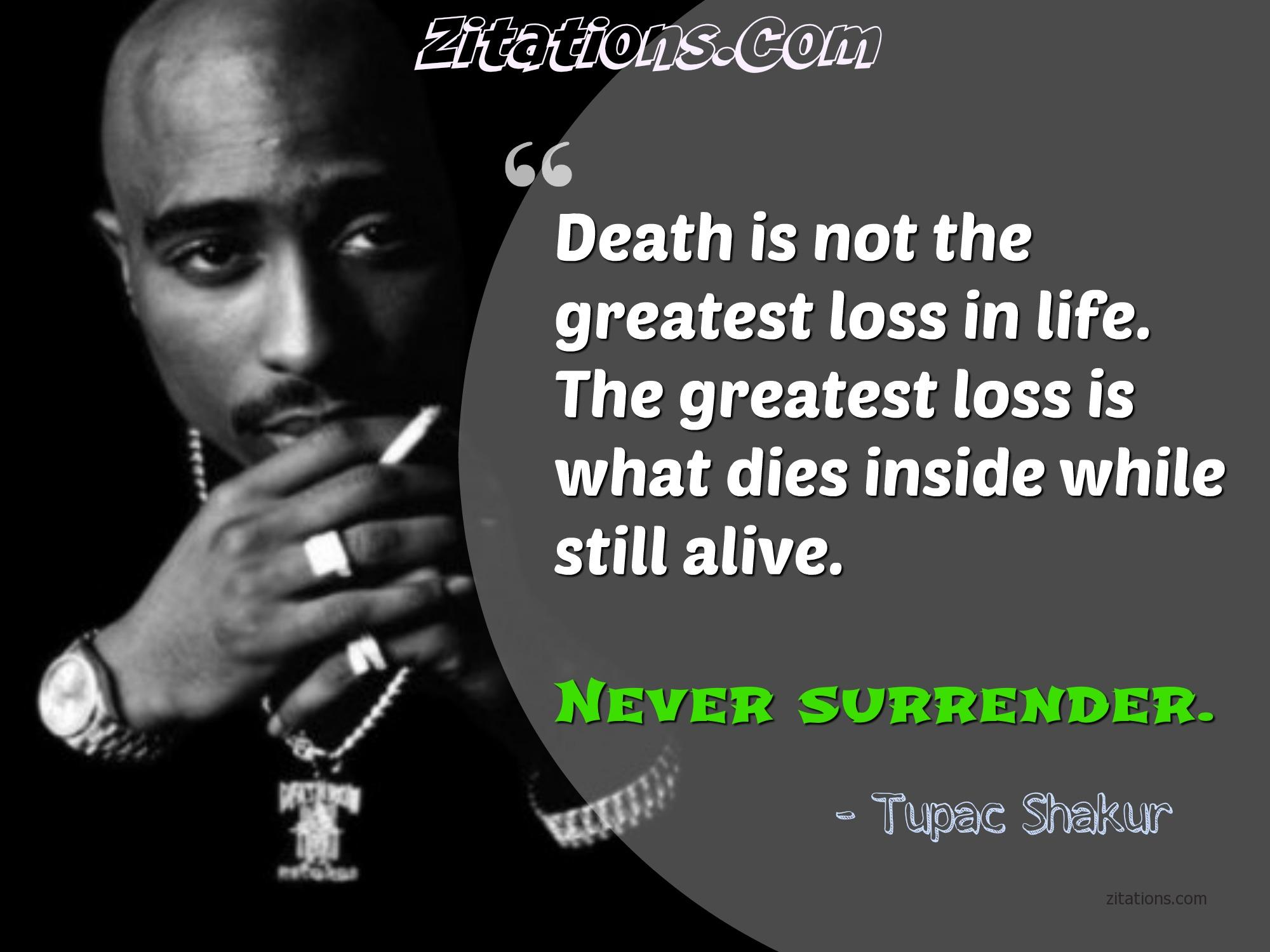 Best Tupac Quotes - Motivational