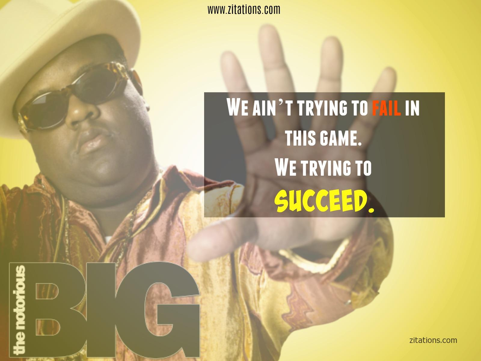 Biggie Smalls Sayings