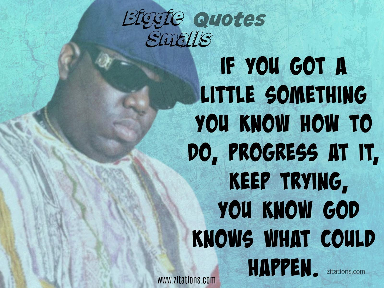 Biggie Smalls Quotes on Success