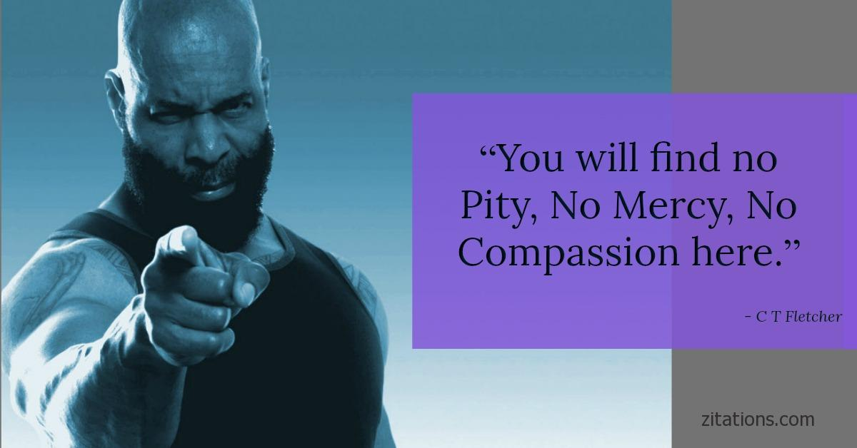 CT Fletcher Quotes